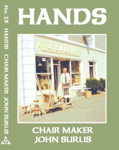 Hands Series Chair Maker John Surlis
