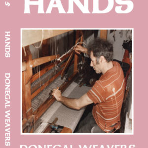 Donegal Weavers - Hands Textile DVD