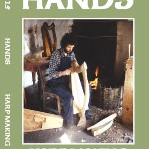 Hands Series Harp Making
