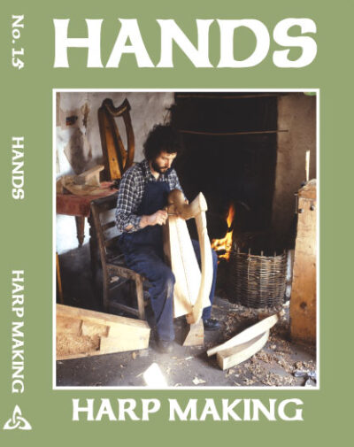 Hands Series Harp Making