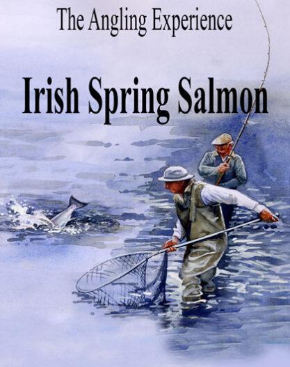 The Angling Experience - Irish Spring Salmon